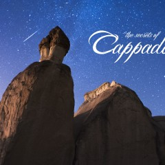 The Secrets of Cappadocia (Timelapse)
