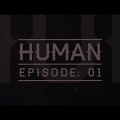 Human – Episode: 01